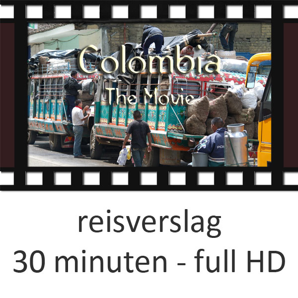 Bekijk het reisverslag van de Colombia reis - 30 minuten in full HD